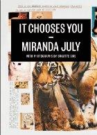 It Chooses You, Miranda July