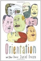 Orientation and Other Stories, Daniel Orozco
