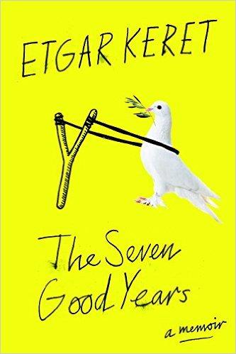 The Seven Good Years by Etgar Keret